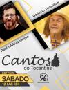 Cantos do Tocantins estreia dia 17 de março