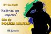 21 de abril - Dia da Polícia Militar