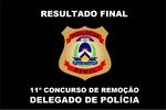 11º CONCURSO DE REMOÇÃO Resultado Final