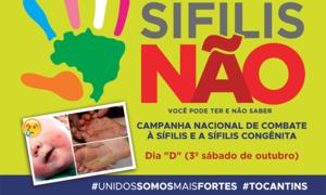 Sábado de outubro de cada ano é dedicado para mobilizações do dia Nacional de Combate à Sífilis e a Sífilis Congênita