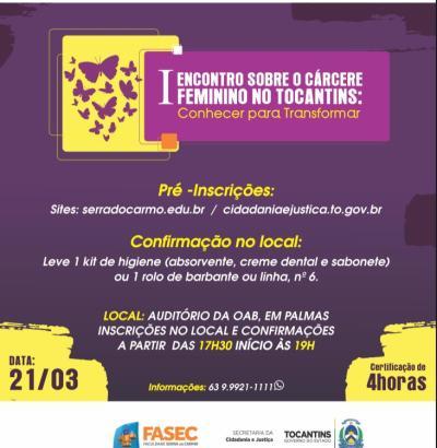 1º Encontro sobre o Cárcere Feminino no Tocantins -conhecer para transformar