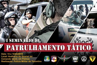 Polícia Militar promove I Seminário de Patrulhamento Tático do Tocantins.