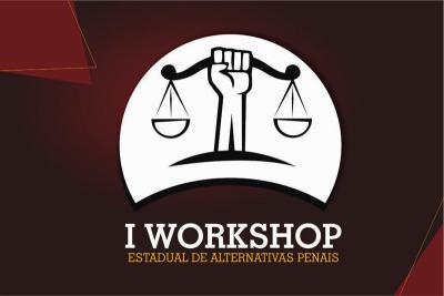 O objetivo do evento é fomentar debate sobre o contexto, desafios e perspectivas das Alternativas Penais