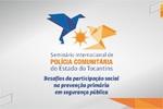III Seminário Internacinoal Polícia Comunitária_150x100.jpg