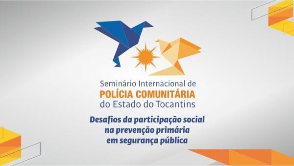 III Seminário Internacinoal Polícia Comunitária_600x340.jpg