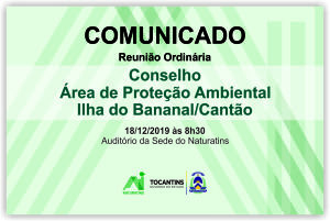 COMUNICADOS - Conselho APA Ilha do Bananal-Cantão_300.jpg