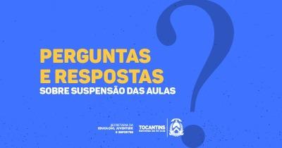 Perguntas e respostas sobre suspensão de aulas na rede estadual para prevenção ao coronavírus