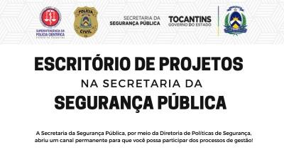 Escritório de Projetos é implantado na Secretaria da Segurança Pública do Estado do Tocantins - SSP-TO