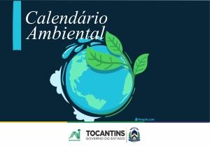Calendário Ambiental | Naturatins