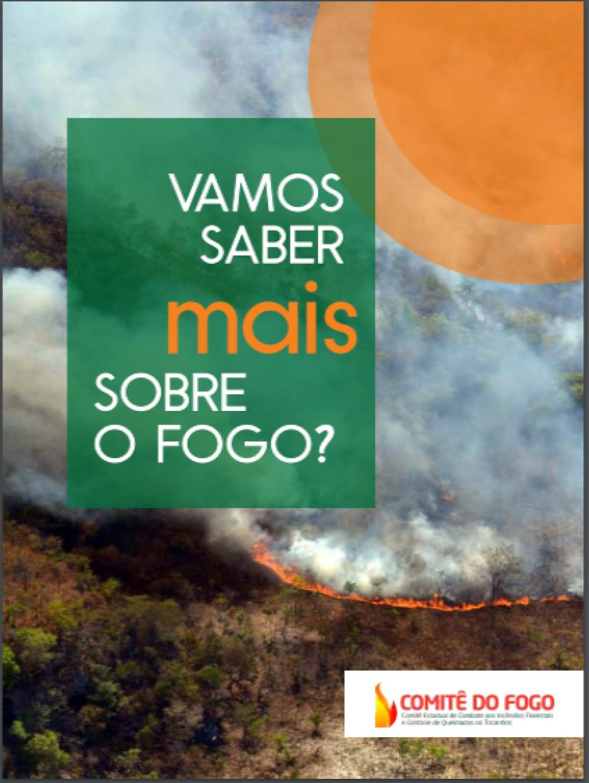 A Cartilha Digital é mais uma ferramenta de orientação para a população que poderá buscar o conhecimento sobre o fogo e seu uso_Capa Divulgação.jpg