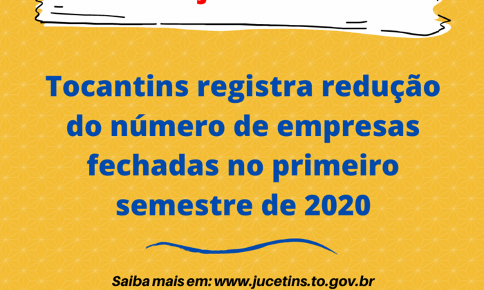 Tocantins registra redução do número de empresas fechadas no primeiro semestre de 2020.png