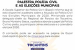 Palestra Policia Civil e as Eleições Municipais de 2020