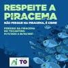 Campanha busca sensibilizar a população sobre a proibição da pesca no período de reprodução dos peixes na Piracema 2020/2021
