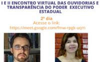 I e II Encontro Virtual das Ouvidorias e Transparência do Poder Executivo Estadual