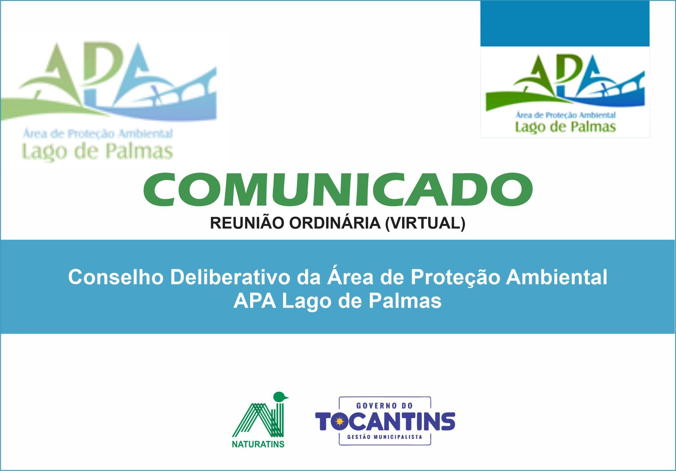 COMUNICADO Conselho da APA do Lago de Palmas.