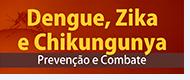 Dengue, Zika, Chikungunya